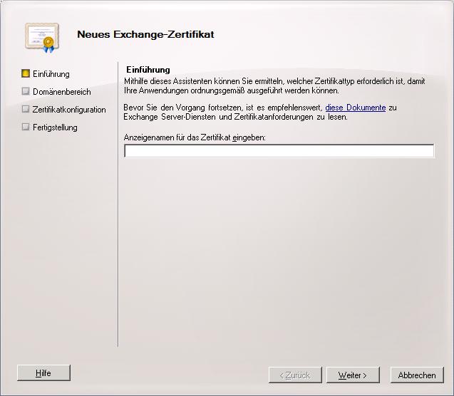 Selbstsigniertes Zertifikat für Exchange 2010